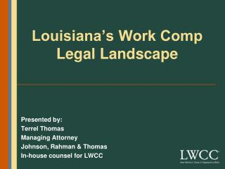 Louisiana's Work Comp  Legal Landscape