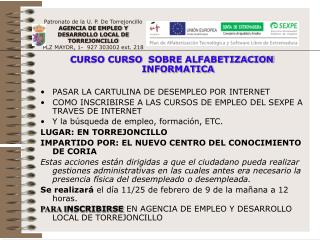 CURSO CURSO SOBRE ALFABETIZACION INFORMATICA PASAR LA CARTULINA DE DESEMPLEO POR INTERNET
