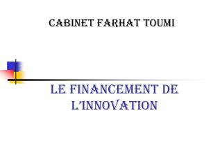 LE FINANCEMENT DE L'INNOVATION