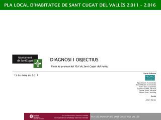 PLA LOCAL  D'HABITATGE  DE SANT CUGAT DEL VALLÈS 2.011 – 2.016