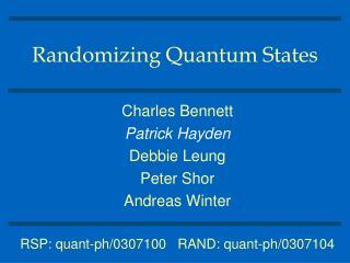 Randomizing Quantum States