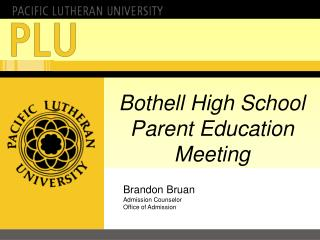 Bothell High School Parent Education Meeting