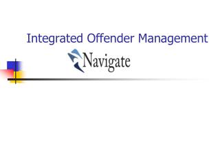 Integrated Offender Management