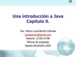 Una introducción a Java Capitulo 0.