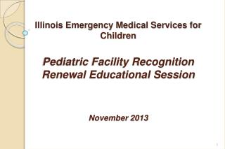 Emergency Medical Services for Children (EMSC) Overview National Illinois