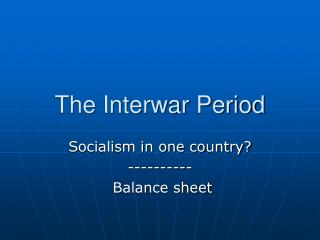 The Interwar Period