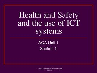 Health and Safety and the use of ICT systems