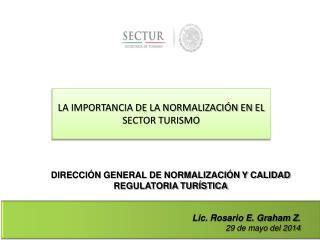 LA IMPORTANCIA DE LA NORMALIZACI�N EN EL SECTOR TURISMO