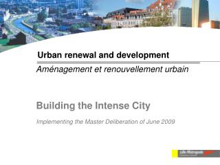 Urban renewal and development