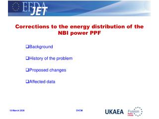 Corrections to the energy distribution of the NBI power PPF