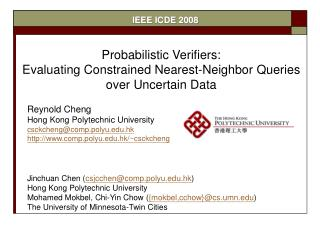 Probabilistic Verifiers:  Evaluating Constrained Nearest-Neighbor Queries  over Uncertain Data