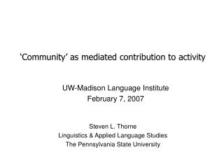Community  as mediated contribution to activity