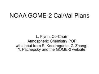 NOAA GOME-2 Cal/Val Plans
