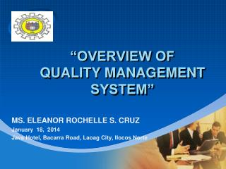"""OVERVIEW OF QUALITY MANAGEMENT SYSTEM"""