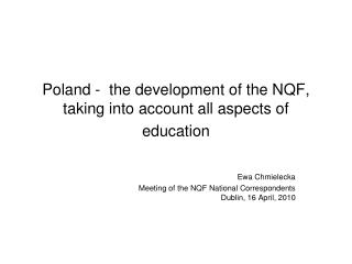 Poland -  the development of the NQF, taking into account all aspects of education