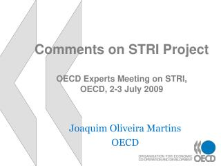 Comments on STRI Project OECD Experts Meeting on STRI,  OECD, 2-3 July 2009