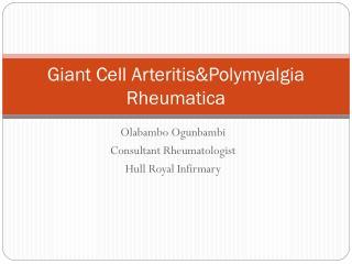 Giant Cell Arteritis&Polymyalgia Rheumatica