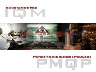 Programa Mineiro da Qualidade e Produtividade
