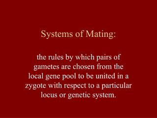 Systems of Mating: