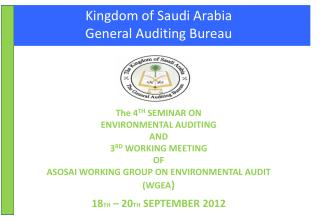 Kingdom of Saudi Arabia General Auditing Bureau