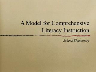A Model for Comprehensive Literacy Instruction