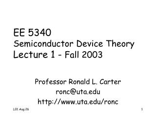 EE 5340 Semiconductor Device Theory Lecture 1 -  Fall 2003