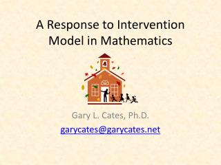 A Response to Intervention Model in Mathematics