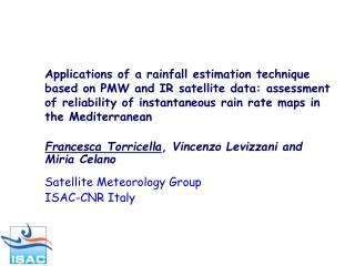 Francesca Torricella , Vincenzo Levizzani and  Miria Celano Satellite Meteorology Group
