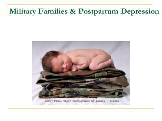 Military Families & Postpartum Depression