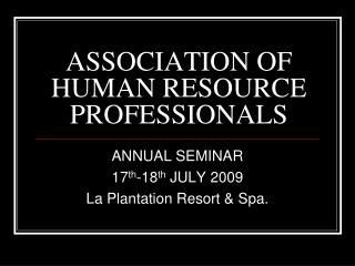 ASSOCIATION OF HUMAN RESOURCE PROFESSIONALS