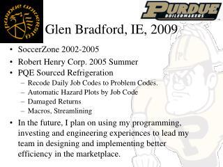 Glen Bradford, IE, 2009
