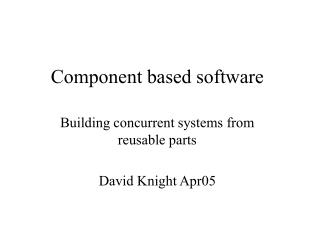 Component based software