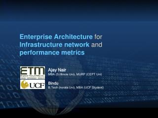 Enterprise Architecture for  Infrastructure network and  performance metrics