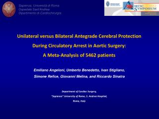 Unilateral versus Bilateral Antegrade Cerebral Protection