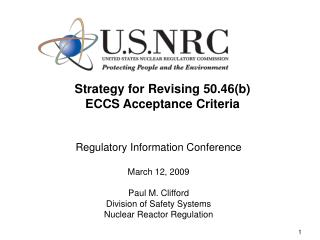 Strategy for Revising 50.46(b)  ECCS Acceptance Criteria