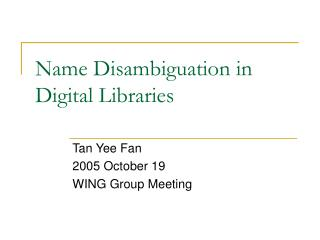 Name Disambiguation in Digital Libraries