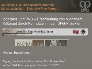 Deutsches Dokumentationszentrum für Kunstgeschichte – Bildarchiv Foto Marburg