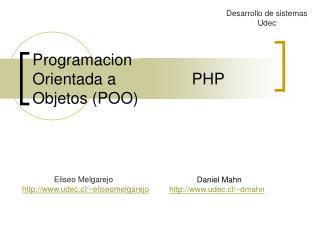 Programacion Orientada a                 PHP Objetos (POO)