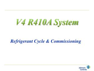 V4 R410A System