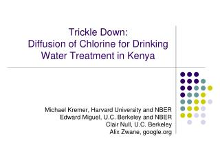 Trickle Down: Diffusion of Chlorine for Drinking Water Treatment in Kenya