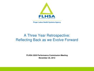 A Three Year Retrospective: Reflecting Back as we Evolve Forward