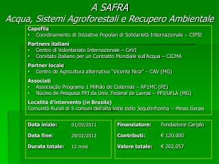 A SAFRA Acqua, Sistemi Agroforestali e Recupero Ambientale