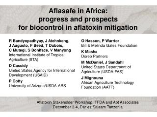 Aflatoxin Stakeholder Workshop, TFDA and Abt Associates December 3-4, Dar es Salaam Tanzania