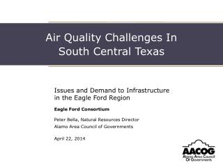 Air Quality Challenges In  South Central Texas