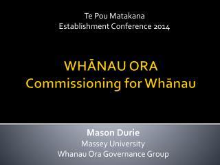 WHĀNAU ORA Commissioning for Whānau