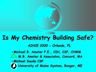 Is My Chemistry Building Safe? AIHCE 2000 - Orlando, FL