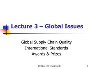 Lecture 3 � Global Issues