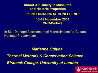 In Situ Damage Assessment of Microclimates for Cultural Heritage Preservation
