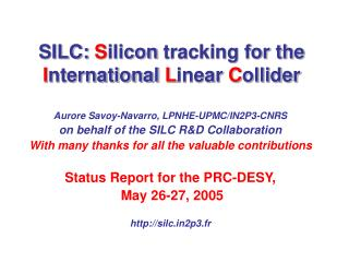 SILC: S ilicon tracking for the I nternational L inear C ollider