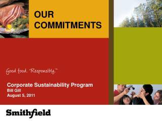 Corporate Sustainability Program Bill Gill August 5, 2011